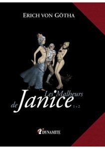 Erich Von Gotha Les Malheurs de Janice 1 et 2 Couv