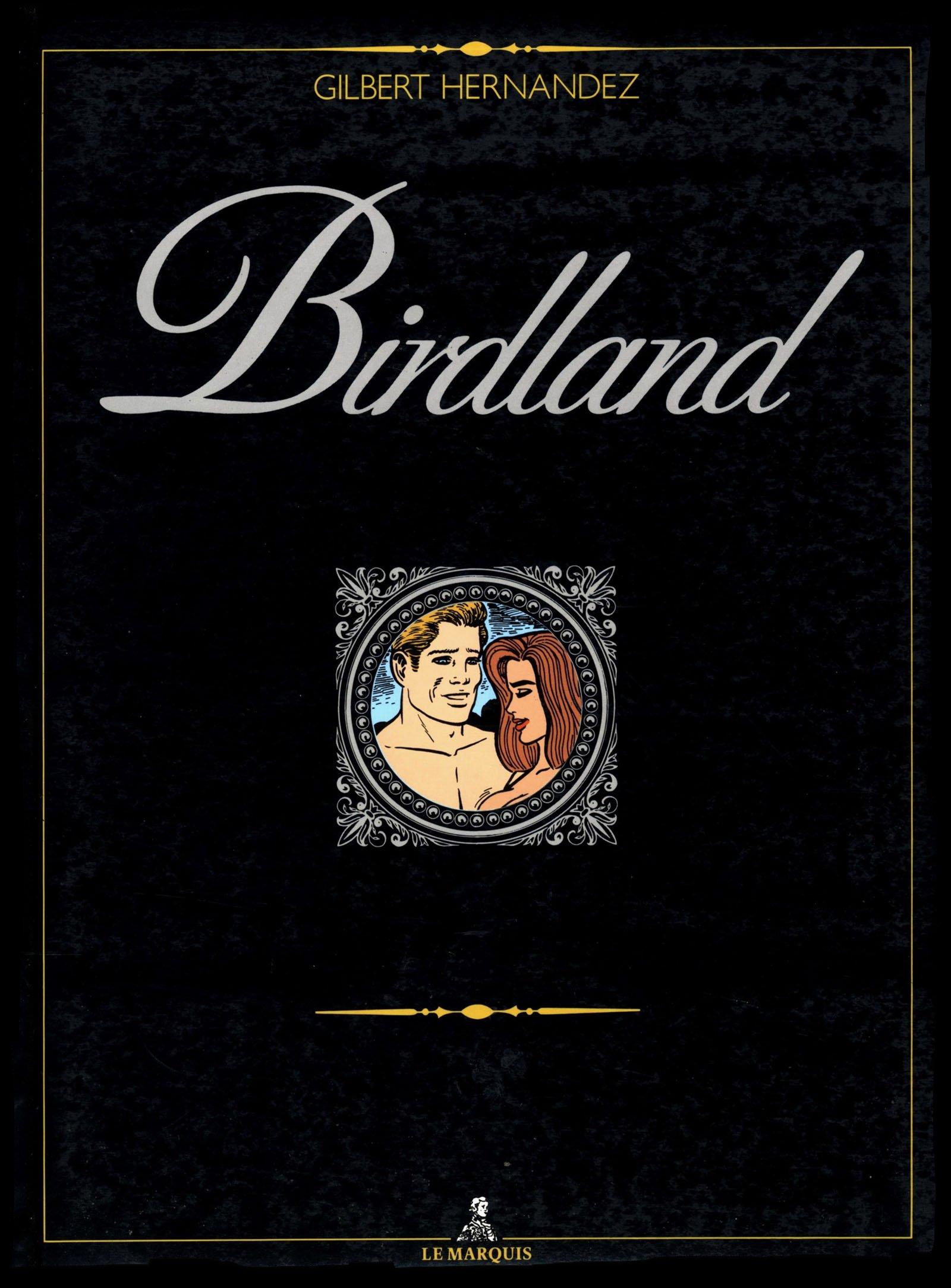 Birdland Gilbert Hernandez Couv