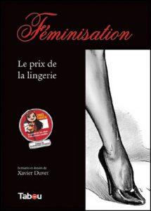 Xavier Duvet Feminisation Prix de la lingerie Couv