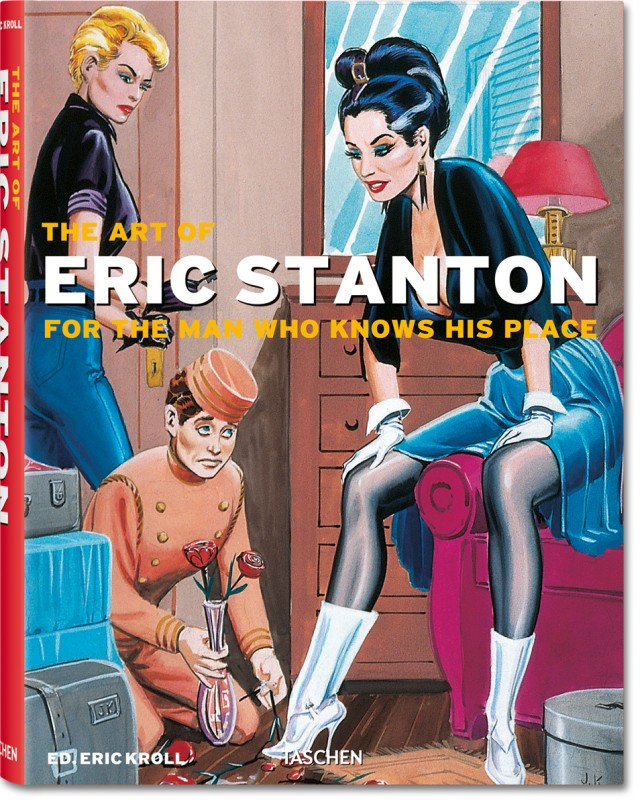 The art Of Eric Stanton For the Man Who Knows His Place Couv