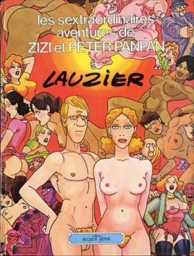 Lauzier Sextraordinaires Aventures de Zizi et Peter Panpan Couv
