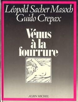 crepax Venus à la Fourrure Couv Albin Michel